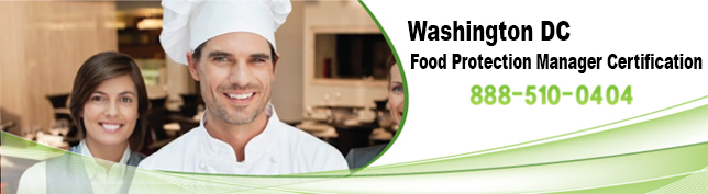 Washington DC Food Protection Manager Certification